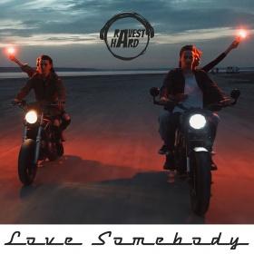 RAVEST HARD - LOVE SOMEBODY